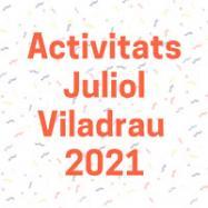 Viladrau Activitats mes de JULIOL 2021