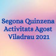 Viladrau Activitats de la segona quinzena d'AGOST 2021