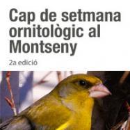 Viladrau - Cap de setmana ornitològic al Montseny