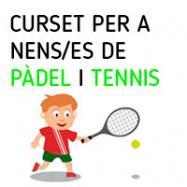 Viladrau Curset per nens/es de Pàdel i Tennis 2020