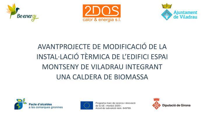 Ajuntament de Viladrau Avantprojecte Biomassa
