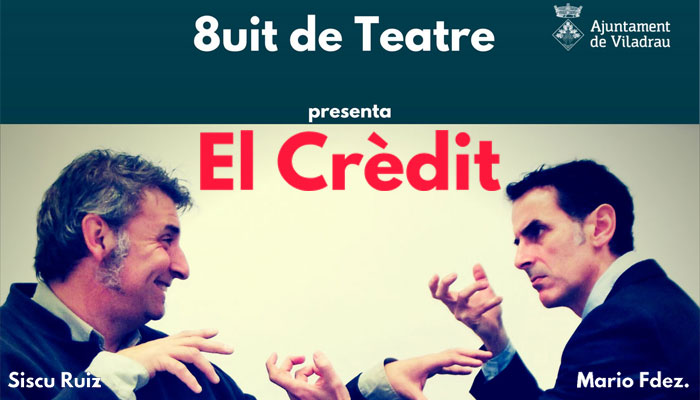 "Viladrau Teatre ""El Crèdit"""