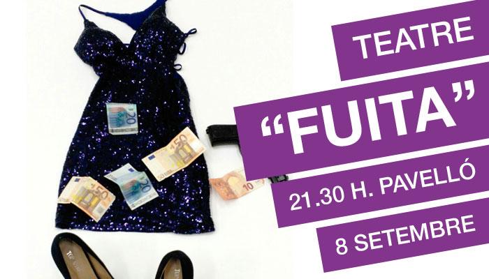 "Viladrau Teatre ""Fuita"""